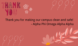 Thank you for making our campus clean and safe! (1)