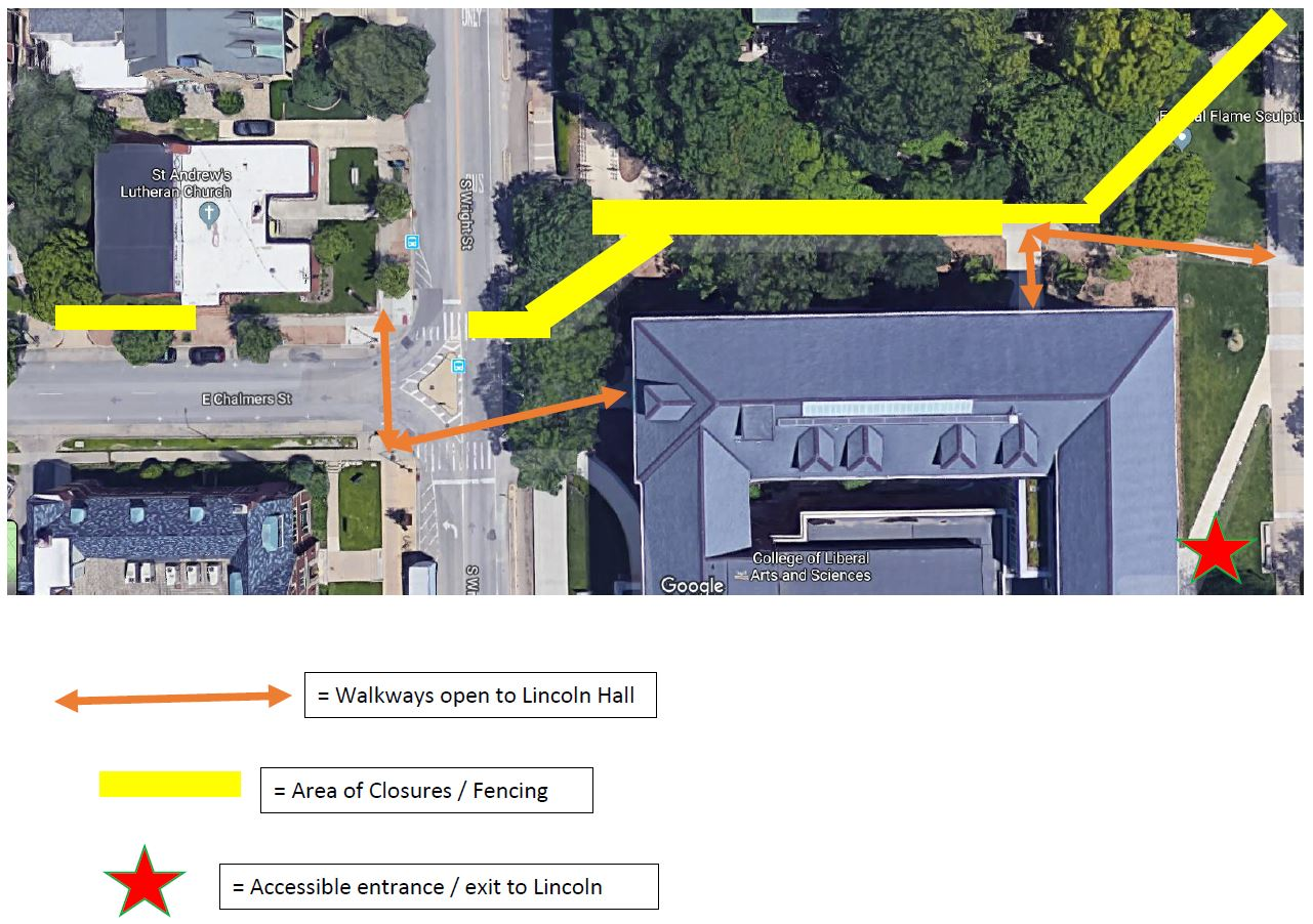 Approved Sidewalk Closure - Sidewalk along Chalmers W of Wright leading to main Quad N of Lincoln Hall
